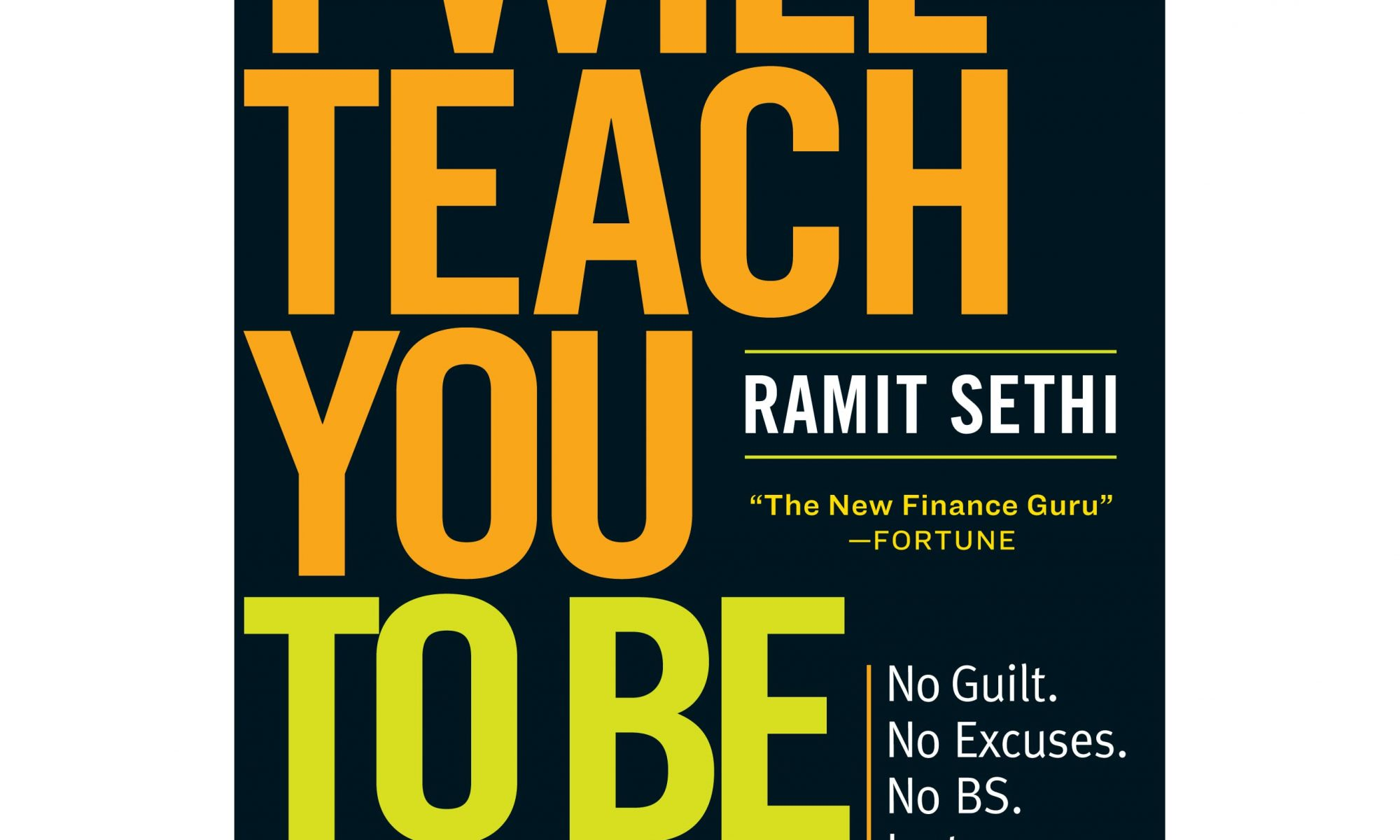 I will Teach You To Be Rich - Ramit Sethi